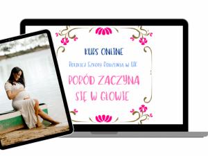 Kurs Online poród zaczyna się w głowie Polska Szkoła Rodzenia