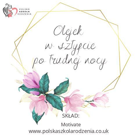 etykieta olejek po trudnej nocy Polska Szkoła Rodzenia w UK