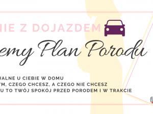 Spotkanie stacjonarne Piszemy plan porodu polska szkola rodzenia w UK