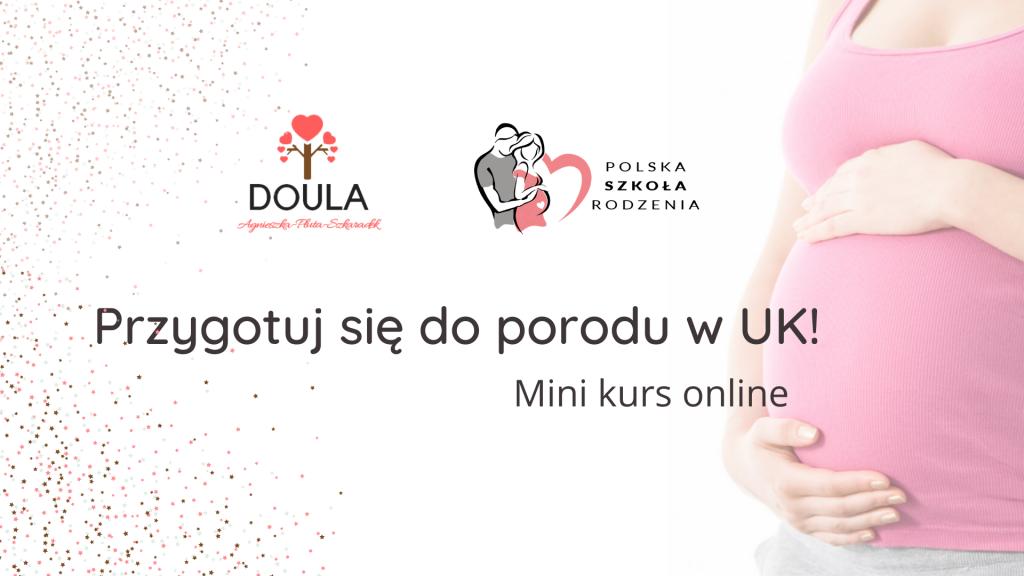 Mini-kurs-online-Przygotuj-się-do-porodu-Polska-Szkoła-Rodzenia-w-UK